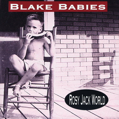 Play & Download Rosy Jack World by Blake Babies | Napster