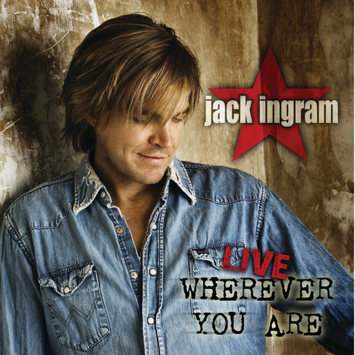 Play & Download Wherever You Are by Jack Ingram | Napster