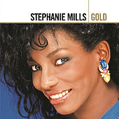 Play & Download Gold by Stephanie Mills | Napster