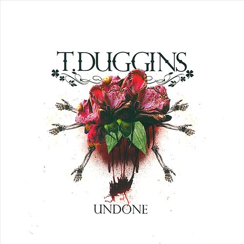 Play & Download Undone by T. Duggins | Napster