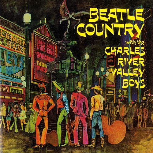 Beatle Country by The Charles River Valley Boys