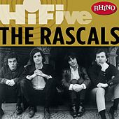 Play & Download Rhino Hi-five: The Rascals by The Rascals | Napster