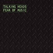 Play & Download Fear Of Music [digital] by Talking Heads | Napster