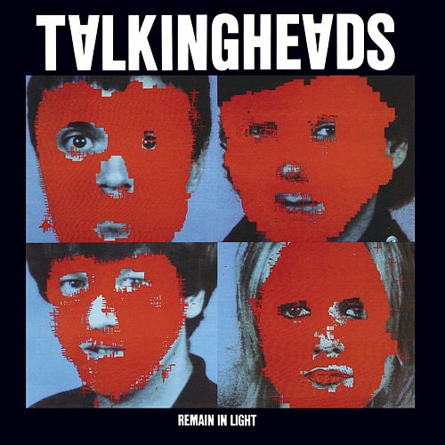 Play & Download Remain In Light by Talking Heads | Napster