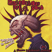 Play & Download Godfathers Of L A Punk by Various Artists | Napster
