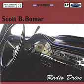 Radio Drive by Scott B. Bomar