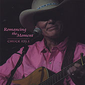 Play & Download Romancing The Moment by Chuck Pyle | Napster