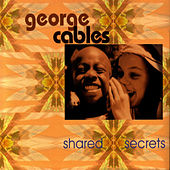 Shared Secrets by George Cables