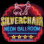 Play & Download Neon Ballroom by Silverchair | Napster