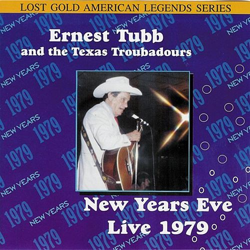 New Years Eve Live 1979 by Ernest Tubb