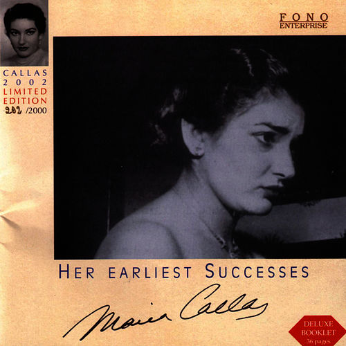Her earliest successes by Maria Callas