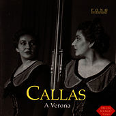 Play & Download A Verona by Maria Callas | Napster