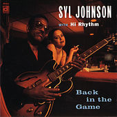 Play & Download Back In The Game by Syl Johnson | Napster