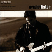 Everything I Need by Aynsley Lister