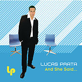 Play & Download And She Said (Bonus Mixes) by Lucas Prata | Napster