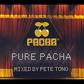Play & Download Pure Pacha (Continuous Mix: Disc 1) by Pete Tong | Napster