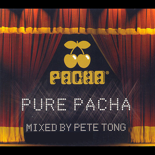 Pure Pacha (Continuous Mix: Disc 1) by Pete Tong