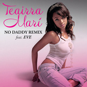 No Daddy (remix) Feat. Eve by Teairra Mari