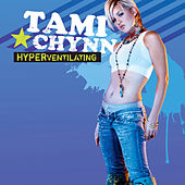 Play & Download Hyperventilating by Tami Chynn | Napster
