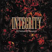Play & Download In Contrast Of Tomorrow by Integrity | Napster