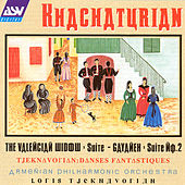 Play & Download Valencian Widow; Gayaneh Suite No. 2 by Various Artists | Napster