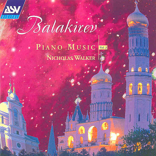 Piano Music, Vol. 2 by Mily Balakirev