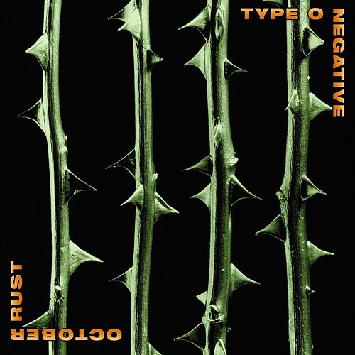 Play & Download October Rust by Type O Negative | Napster
