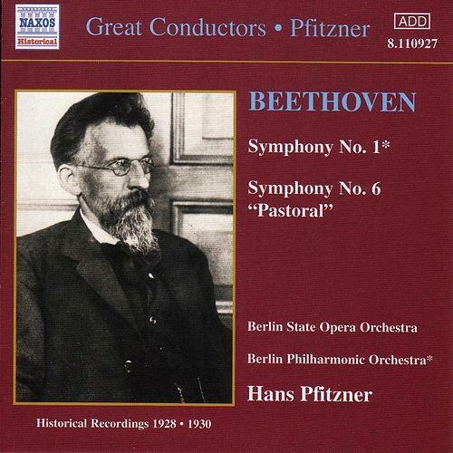Play & Download Symphonies Nos. 1 and 6 (Historical) by Ludwig van Beethoven | Napster
