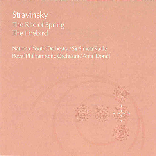 The Rite Of Spring; The Firebird by Igor Stravinsky