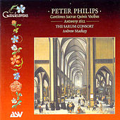 Play & Download Philips: Cantiones Sacrae Quinis Vocibus/the Sarum Consort  by Peter Philips | Napster