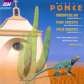 Play & Download Ponce: Piano Concerto & Violin Concerto  by Manuel Ponce | Napster