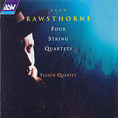 Play & Download Rawsthorne:4 String Quartets  by Alan Rawsthorne | Napster