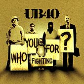 Play & Download Who You Fighting For? by UB40 | Napster