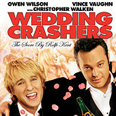 Wedding Crashers - Original Motion Picture Score by Rolfe Kent