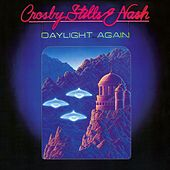 Play & Download Daylight Again by Crosby, Stills and Nash | Napster