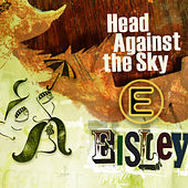Head Against The Sky - EP by Eisley