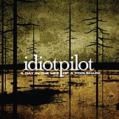 Play & Download A Day In The Life Of A Poolshark by Idiot Pilot | Napster