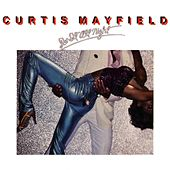 Do It All Night by Curtis Mayfield