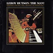 Play & Download The Man! by LeRoy Hutson | Napster