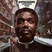 Preacher Man by The Impressions