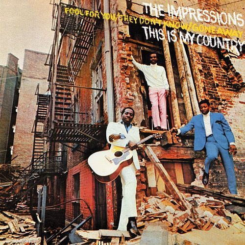 This Is My Country by The Impressions
