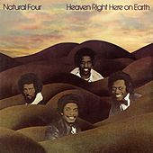 Play & Download Heaven Right Here On Earth by Natural Four | Napster