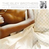 Play & Download Bedroom Classics, Volume 3 [Digital Version] by The Isley Brothers | Napster