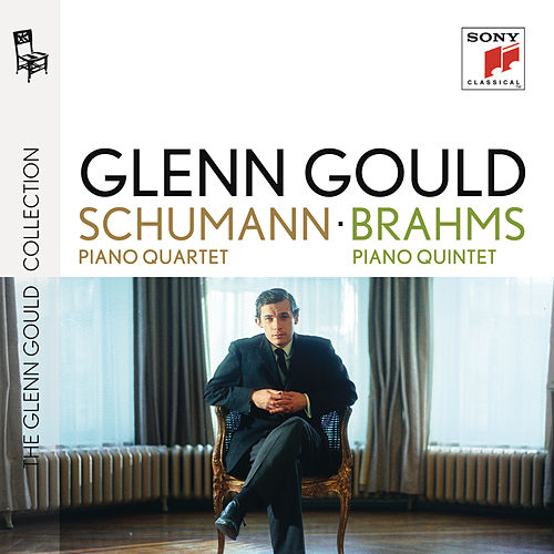 Play & Download Schumann: Piano Quartet; Brahms: Piano Quintet by Glenn Gould | Napster