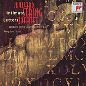 Janácek:  String Quartets Nos. 1 & 2; Berg: Lyric Suite by Juilliard String Quartet