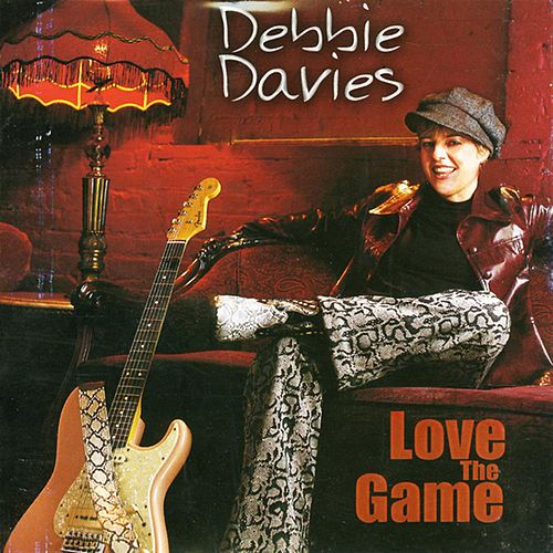 Play & Download Love the Game by Debbie Davies | Napster