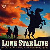 Lone Star Love (original Cast Recording) by Various Artists
