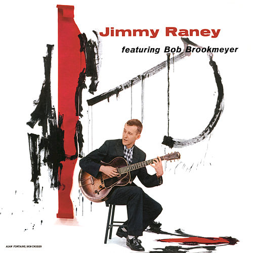 Play & Download Jimmy Raney Featuring Bob Brookmeyer by Jimmy Raney | Napster