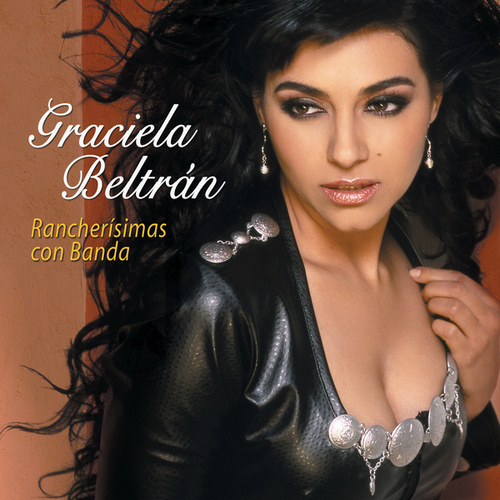 Play & Download Rancherisimas Con Banda by Graciela Beltrán | Napster