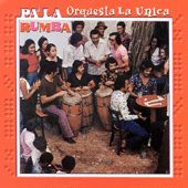Pala Rumba by Orquesta La Unica